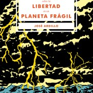 Ensayos sobre la libertad en un planeta frágil