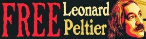 FREE LEONARD PELTIER